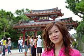 2007年8月30日~9月2日_沖繩之旅_Day2:所以首里城門上才有守禮之邦